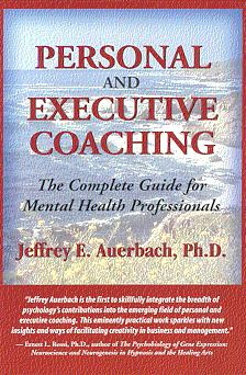 Personal And Executive Coaching The Complete Guide For Mental