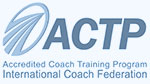 ACTP: Accredited Coach Training Program